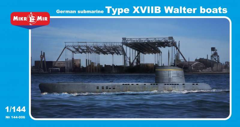 MikroMir 1/144 Type XVIIB, German coastal submarinw